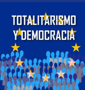 Totalitarismos y Democracia