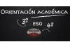 Orientación académica para el alumnado de 3º y 4º de ESO